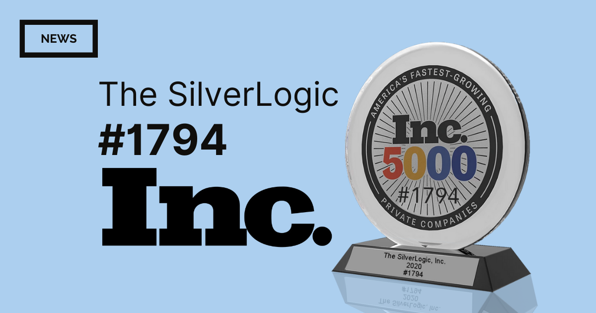 The SilverLogic Ranks No. 1794 on the 2020 Inc. 5000