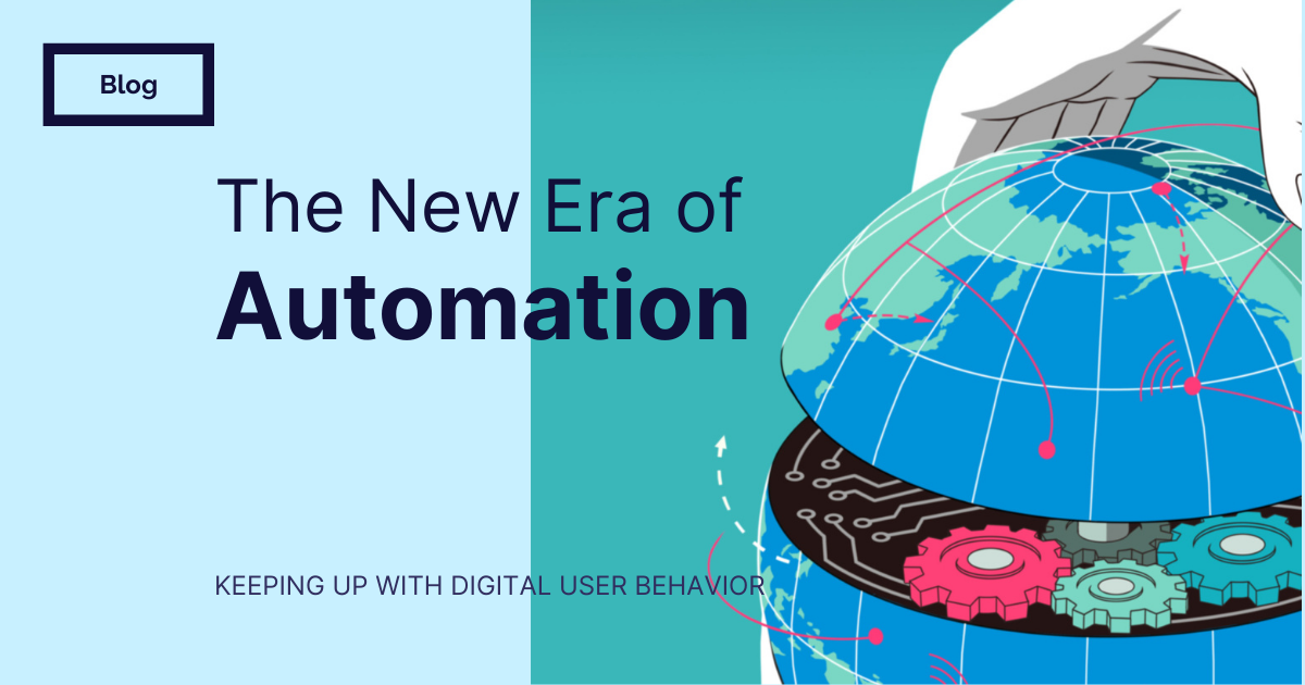 The New Era of Automation
